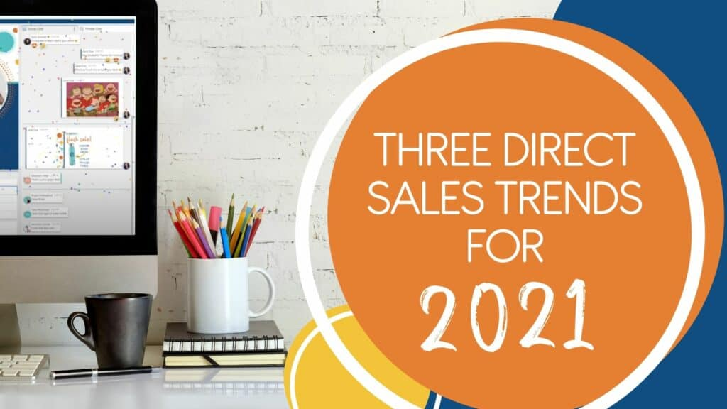 Three Direct Sales Trends for 2021