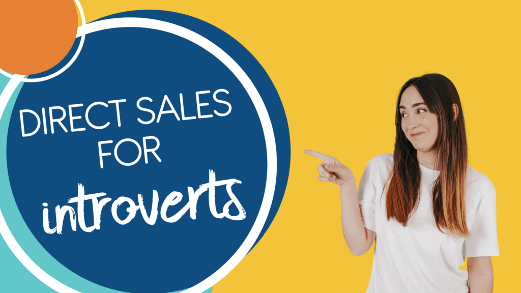 Direct Sales For Introverts